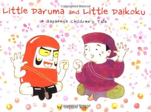 9780804833516: Little Daruma and Little Daikoku: A Japanese Children's Tale