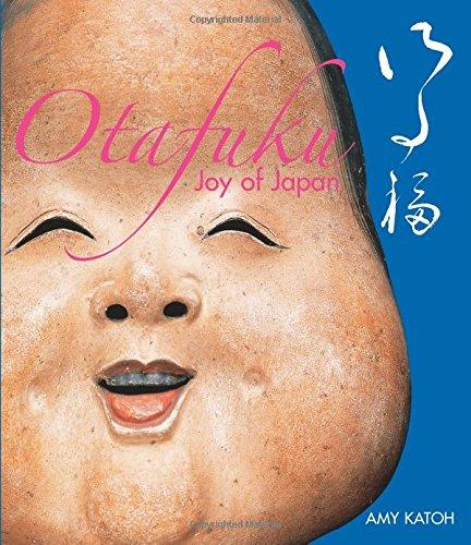 Otafuku: Joy of Japan: Satoh, Yutaka, Katoh,