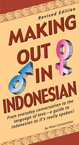 9780804833707: Making Out in Indonesian: Revised Edition (Indonesian Phrasebook) (Making Out Books)