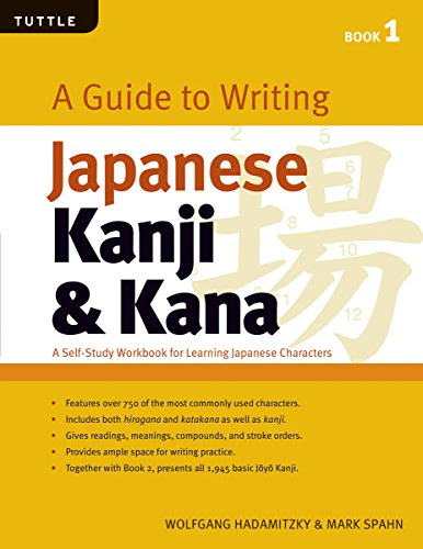 A Guide to Writing Japanese Kanji & Kana: (Jlpt Levels N5 - N3) a Self-Study Workbook for ...