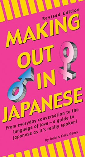 9780804833967: Making Out in Japanese /Anglais