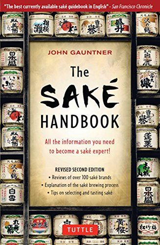 9780804834254: The Sake Handbook: All the information you need to become a Sake Expert!