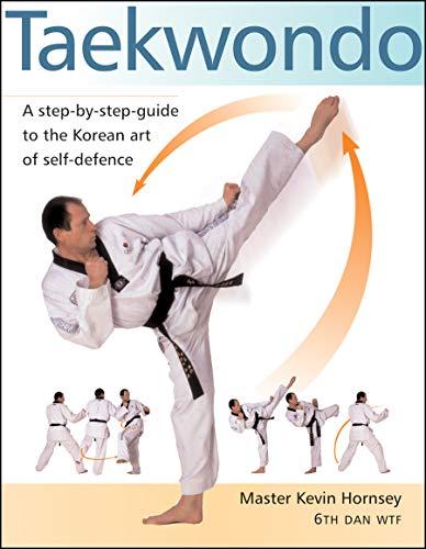9780804834261: Taekwondo: A Step-by-Step Guide to the Korean Art of Self-Defense