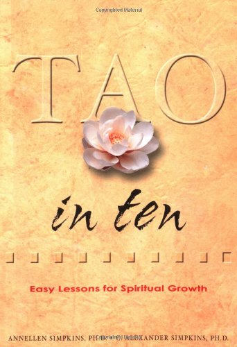 9780804834513: Tao in Ten (Ten Easy Lessons Series)