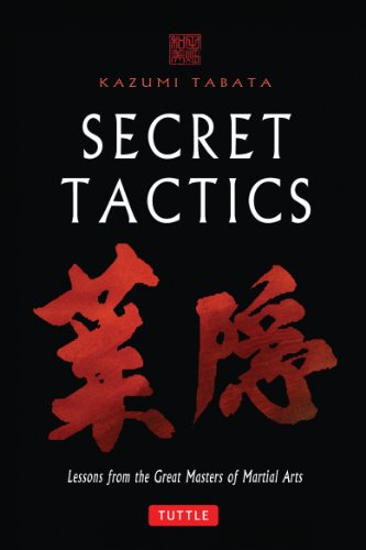 9780804834889: Secret Tactics: Lessons from the Great Masters of Martial Arts