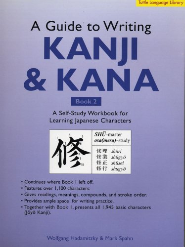 9780804835053: Guide to Writing Kanji & Kana: A Self-Study Workbook for Learning Japanese Characters, Book 2