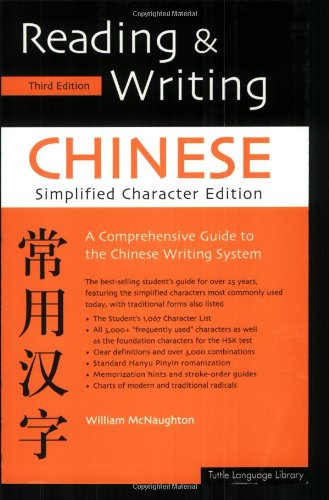 9780804835091: Reading & Writing Chinese: Simplified Character Edition; A Comprehensive Guide To The Chinese Writing System