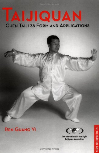 9780804835268: Taijiquan: Chen Taiji 38 Form and Applications (Tuttle Martial Arts)