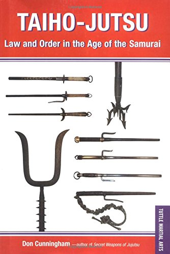 9780804835367: Taiho-Jutsu: Law and Order in Feudal Japan (Tuttle Martial Arts)