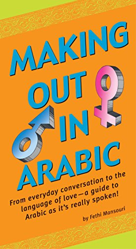 9780804835411: Making Out in Arabic (Making Out Books)