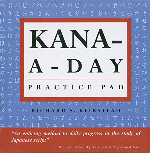 Tuttle Practice Pads Kana a Day Practice: Richard S. Keirstead