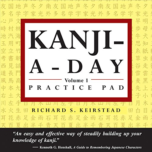 9780804835480: Japanese Kanji a Day Practice Pad Volume 1 (Tuttle Practice Pads)
