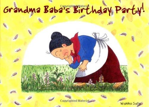 9780804835626: Grandma Baba's Birthday Party!: Book Four (Grandma Baba Series)