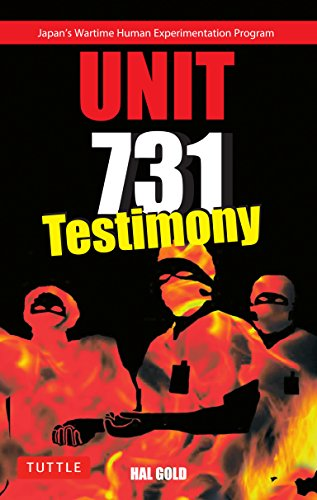 9780804835657: Unit 731 Testimony: Japan's Wartime Human Experimentation Program (Tuttle Classics)
