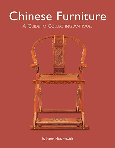 9780804835732: Chinese Furniture: A Guide to Collecting Antiques