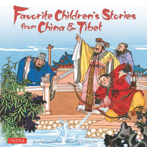 Favorite Children's Stories from China & Tibet: Lotta Carswell Hume;