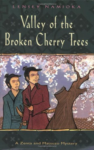 9780804836104: The Valley Of The Broken Cherry Trees (Zenta and Matsuzo Mysteries)