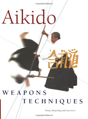 9780804836418: Aikido Weapons Techniques