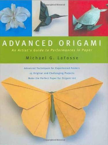 9780804836500: Advanced Origami  An Artist'S Guide to Performances in Paper /Anglais