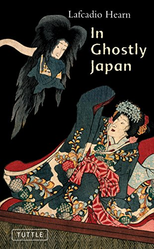 9780804836616: In Ghostly Japan (Classics of Japanese Literature)