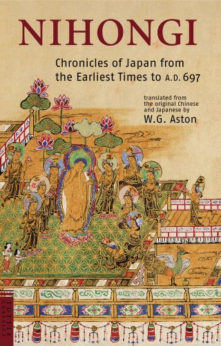 9780804836746: Nihongi: Chronicles of Japan from the Earliest of Times to A.D. 697 (Tuttle Classics)