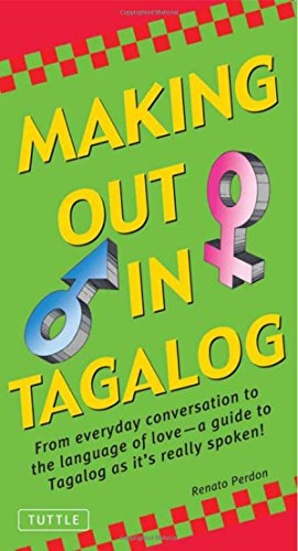 9780804836937: Making Out in Tagalog (Making Out Books)