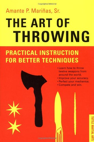 9780804837873: The Art of Throwing: Practical Instruction for Better Techniques