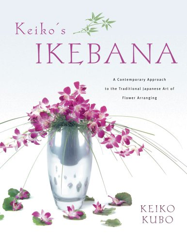 9780804837927: Keiko's Ikebana: A Contemporary Appoach to the Traditional Japanese Art of Flower Arranging