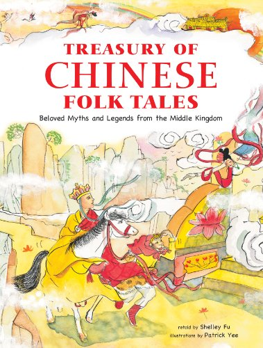 9780804838078: Treasury of Chinese Folk Tales: Beloved Myths and Legends from the Middle Kingdom