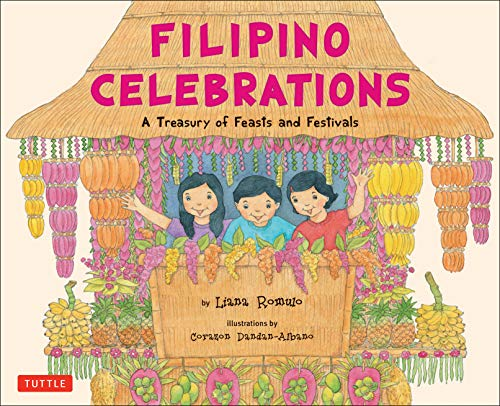 9780804838214: Filipino Celebrations: A Treasury of Feasts and Festivals