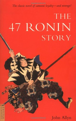 9780804838276: The 47 Ronin Story (Tuttle Classics)