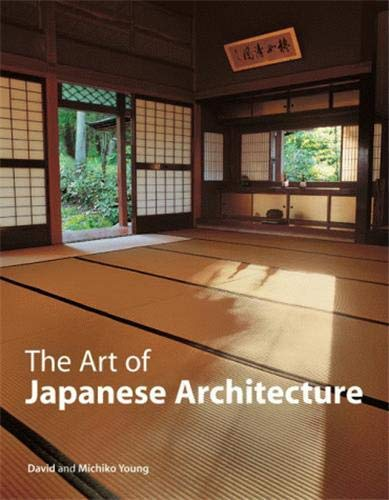 9780804838382: The Art of Japanese Architecture