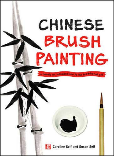 9780804838771: Chinese Brush Painting: A Hands-On Introduction to the Traditional Art