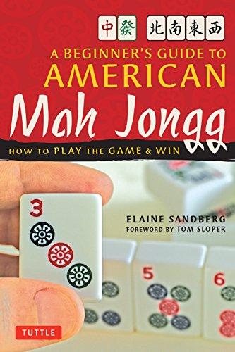 Beginner s Guide to American Mah Jong: Elaine Sandberg