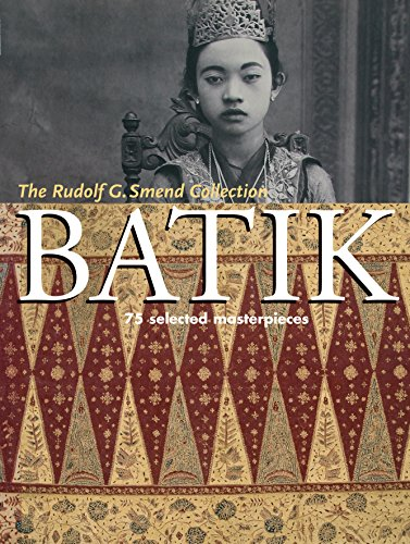 9780804838955: Batik: 75 Selected Masterpieces: The Rudolf G. Smend Collection