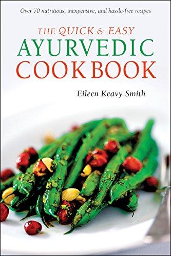 9780804839068: The Quick & Easy Ayurvedic Cookbook