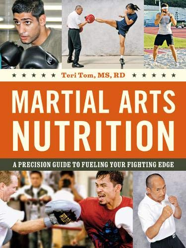 9780804839310: Martial Arts Nutrition: A Precision Guide to Fueling Your Fighting Edge