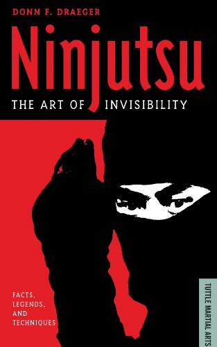 9780804839372: Ninjutsu: The Art of Invisibility: Facts, Legends, and Techniques (Tuttle Martial Arts)