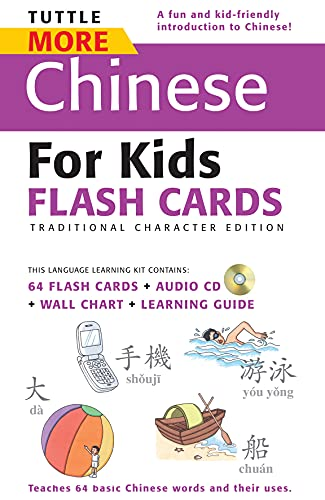 9780804839389: Tuttle More Chinese for Kids Flash Cards Traditional Edition: [Includes 64 Flash Cards, Audio CD, Wall Chart & Learning Guide] (Tuttle Flash Cards)