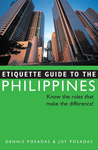 9780804839549: Etiquette Guide to the Philippines: Know the Rules that Make the Difference!
