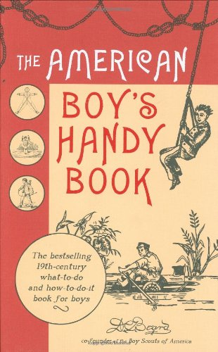 9780804839952: The American Boy's Handy Book