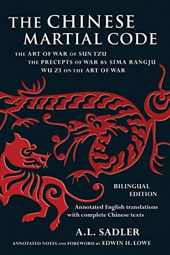 9780804840040: The Chinese Martial Code: The Art of War of Sun Tzu, The Precepts of War by Sima Rangju, Wu Zi on the Art of War (Bilingual Edition)