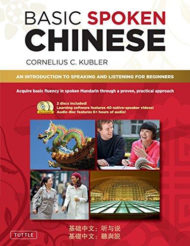 Basic Spoken Chinese: An Introduction to Speaking: Kubler, Cornelius C.