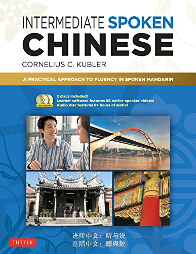9780804840187: Intermediate Spoken Chinese: A Practical Approach to Fluency in Spoken Mandarin (DVD and MP3 Audio CD Included)