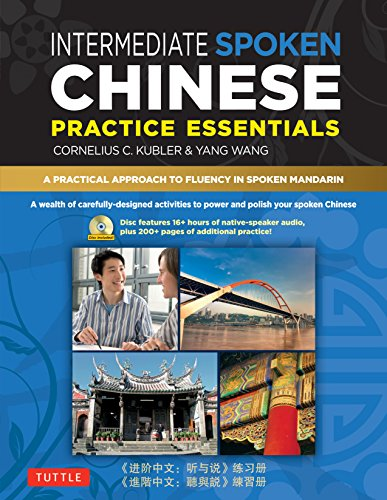 9780804840194: Intermediate Spoken Chinese Practice Essentials: A Wealth of Activities to Enhance Your Spoken Mandarin (DVD Included)