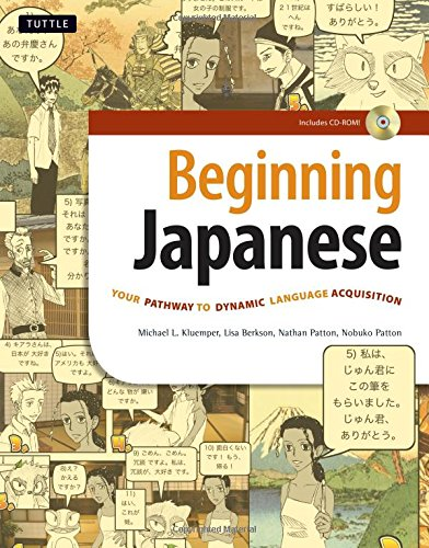 Beginning Japanese: Your Pathway to Dynamic Language: Kluemper et al.,