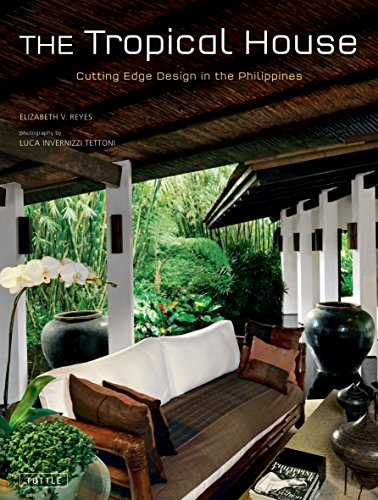 9780804840828: The Tropical House: Cutting Edge Design in the Philippines