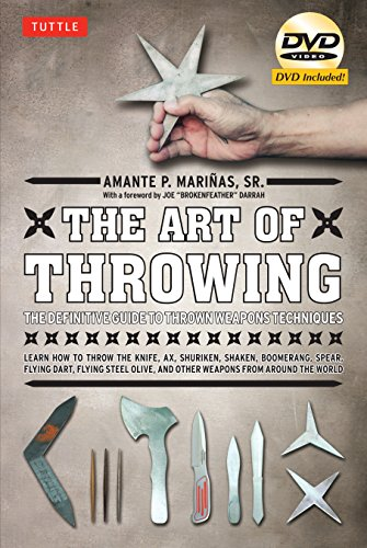 9780804840934: The Art of Throwing: The Definitive Guide to Thrown Weapons Techniques [DVD Included]