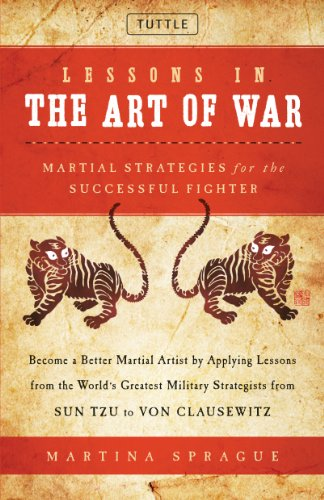 9780804840972: Lessons in the Art of War: Martial Strategies for the Successful Fighter