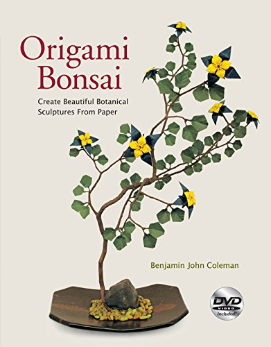 9780804841030: Origami Bonsai: Create Beautiful Botanical Sculptures From Paper: Origami Book with 14 Beautiful Projects and Instructional DVD Video